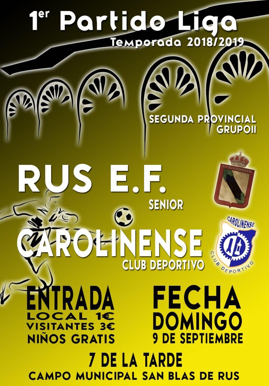 1er Partido Liga – Fútbol Senior: Temporada 2018-2019 Rus E.F. – Carolinense C.D.